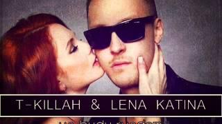 T Killah ft Lena Katina Ya Budu Ryadom Dj Tarantino Remix
