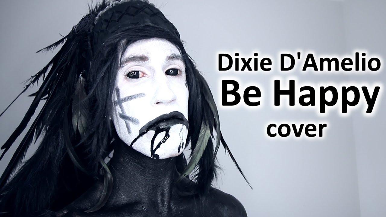 Dixie D'Amelio - Be Happy (Acapella)
