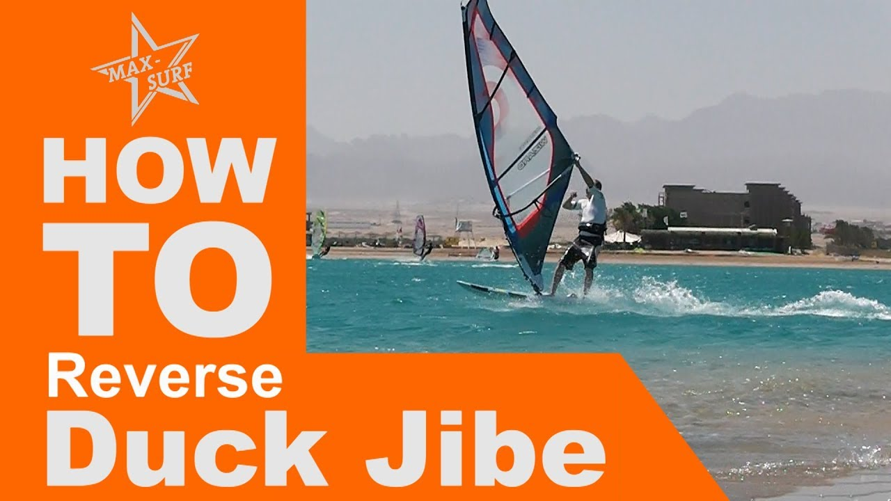 Windsurfing Tutorial How To Duck Jibe Reverse Gybe Youtube