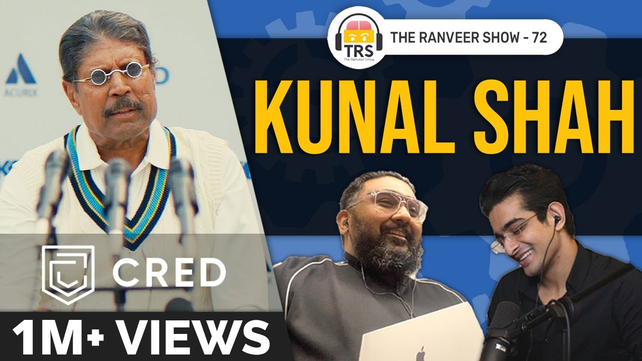 Download Kunal Shah's Powerful Tips For Wealth & Success | The Ranveer Show 72
