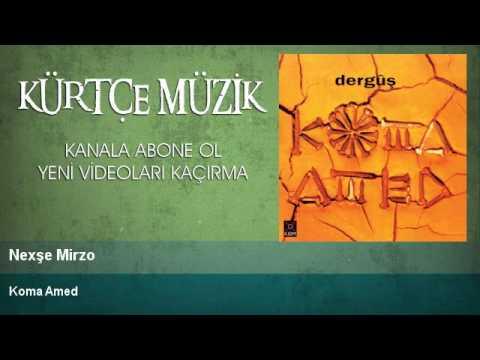 Koma Amed - Nexşe Mirzo
