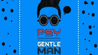 PSY GENTLEMAN vs GANGNAM STYLE RADIO EDIT CLUB MIX
