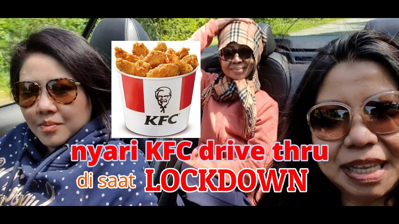 Cari KFC drive thru di saat LOCKDOWN (obrolan halu)