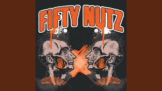 Watch Fifty Nutz James D video