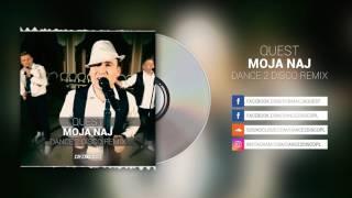 QUEST - Moja Naj (Dance 2 Disco Remix)