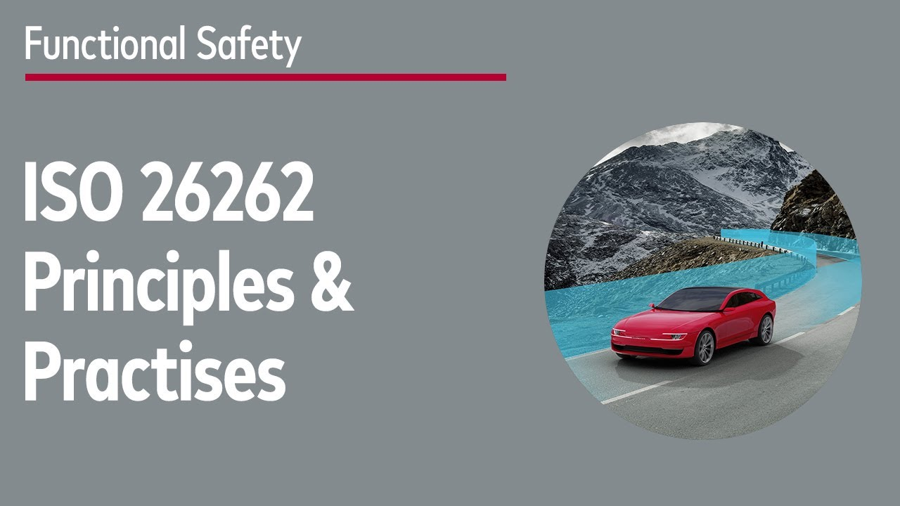 Functional Safety with ISO 26262 – Principles and Practice - YouTube