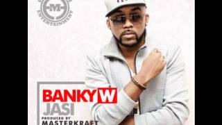 BANKY W- JASI  (BRAND NEW 2013) {OFFICIAL FULL SONG}