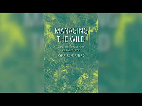 NYBG Press: Charles Peters, Ph.D, Managing The Wild Promo