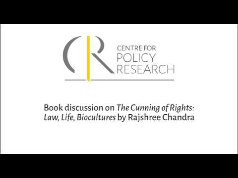 Book discussion on The Cunning of Rights: Law, Life, Biocultures by Rajshree Chandra