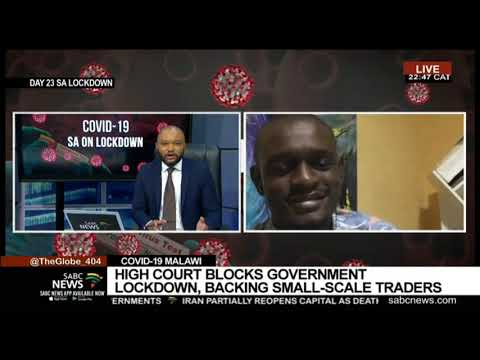 Malawi High Court blocks lockdown pending review | Daniel Ma