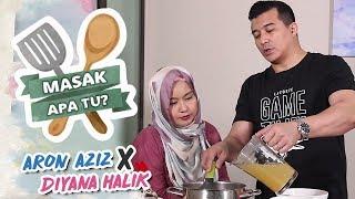Masak Apa Tu? (2019) - Aaron Aziz X Diyana Halik | Mon, 18 Feb