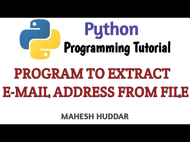 Python program to extract email address from a given file - Python Tutorial by Mahesh Huddar
