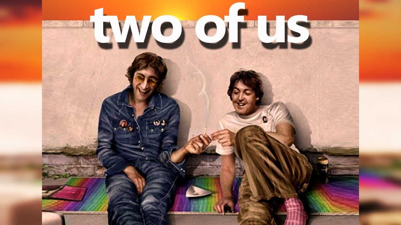 TWO OF US - (the movie) - Lennon and McCartney's weekend ...