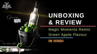 Magic Moments Green Apple Vodka Unboxing & Review in Hindi | Indian Vodka | Cocktails India