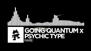 Going Quantum x Psychic Type - Rare [Monstercat Release]