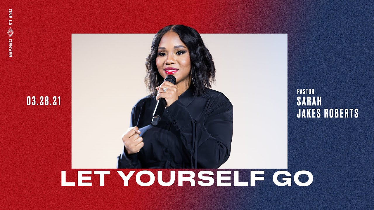 Download Let Yourself Go - Sarah Jakes Roberts