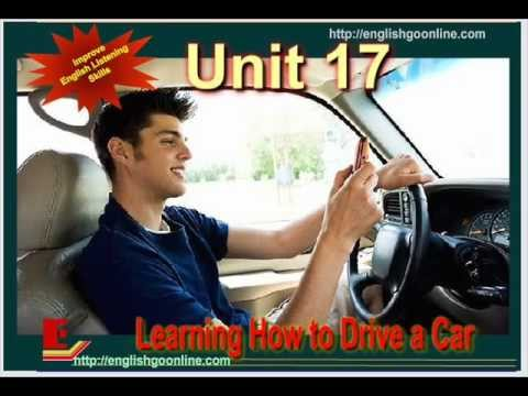 Unit 18: Learning How to Drive in Los Angeles