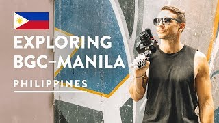 WE COULD LIVE HERE! 🇵🇭 BGC MANILA | Philippines Vlog 108, 2018 | Bonifacio Global City