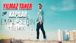 Yilmaz Taner KAPILAR EMRE SERN REMIX.mp3