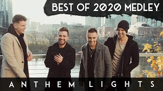 BEST OF 2020 Medley | @Anthem Lights (Cover) on Spotify & Apple