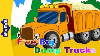 Five Big Dump Trucks | Song for Kids | By Little Fox