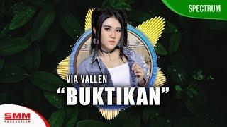 Download lagu Via Vallen  - Buktikan (OFFICIAL REMIX)