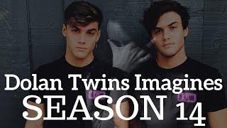 Dolan Twins Imagines S14 E1