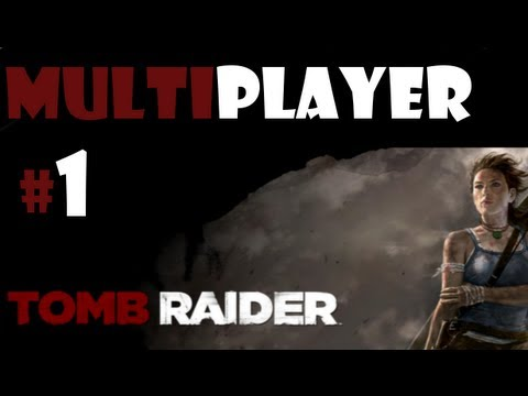 Tomb Raider Multiplayer TDM Chasm: Part 1 ~  First Online Game Awesome