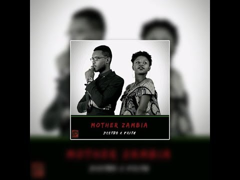 Destro ft Faith   Mother Zambia