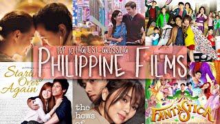 TOP 10 Highest Grossing Philippine Films as of September 2019
