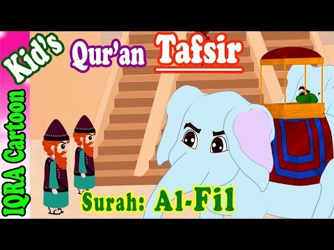 Surah Fil    Stories from the Quran Ep. 10   Quran For Kids   Tafsir For Kids