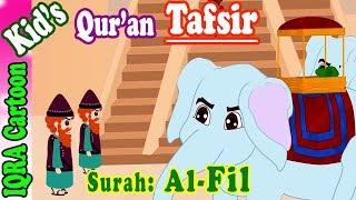 Surah Fil  | Stories from the Quran Ep. 10 | Quran For Kids | Tafsir For Kids