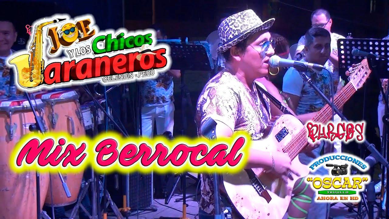 MIX BERROCAL • JOE Y LOS CHICOS JARANEROS • COMPLEJO LA RINCONADA • DIA DE SAN VALENTIN 2020