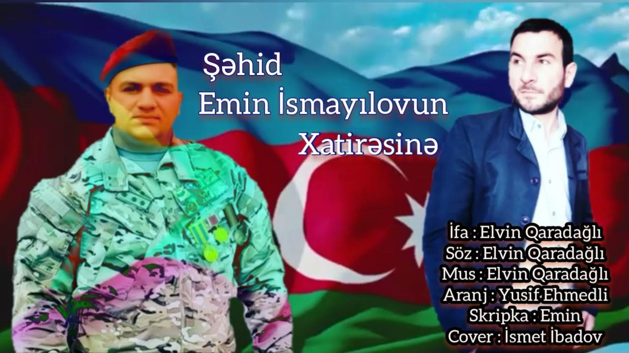 Elvin Qaradağlı Şəhid Emin İsmayılovun Xatirəsinə 2021 (Official Music Video)