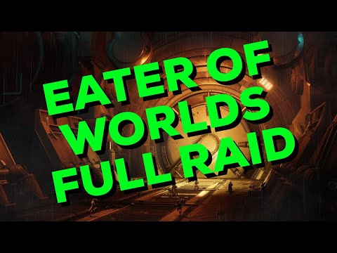 Destiny 2: Full Eaters Of World's Raid Lair (World 2nd!)