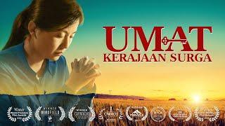 Film Rohani Kristen Terbaru - UMAT KERAJAAN SURGA - Trailer Dubbing