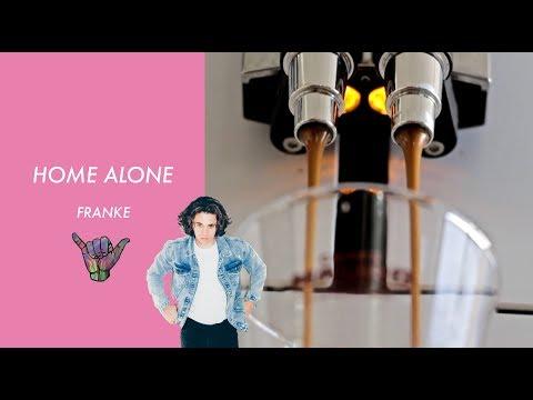 Franke-Home Alone ( Music Video) *lyrics*