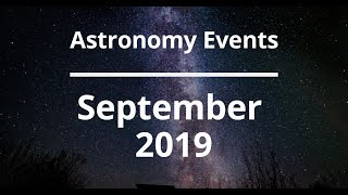 Astronomy Events In September 2019