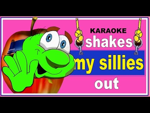 Shake my sillies out Karaoke.