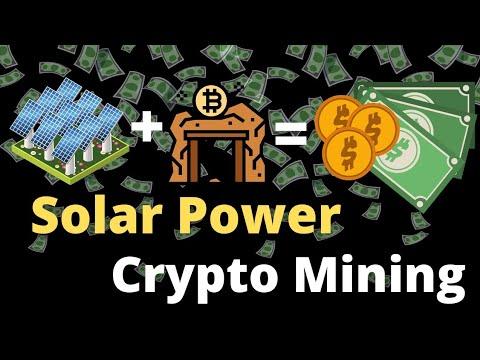 Why Crypto Mining using Solar Power Pt1