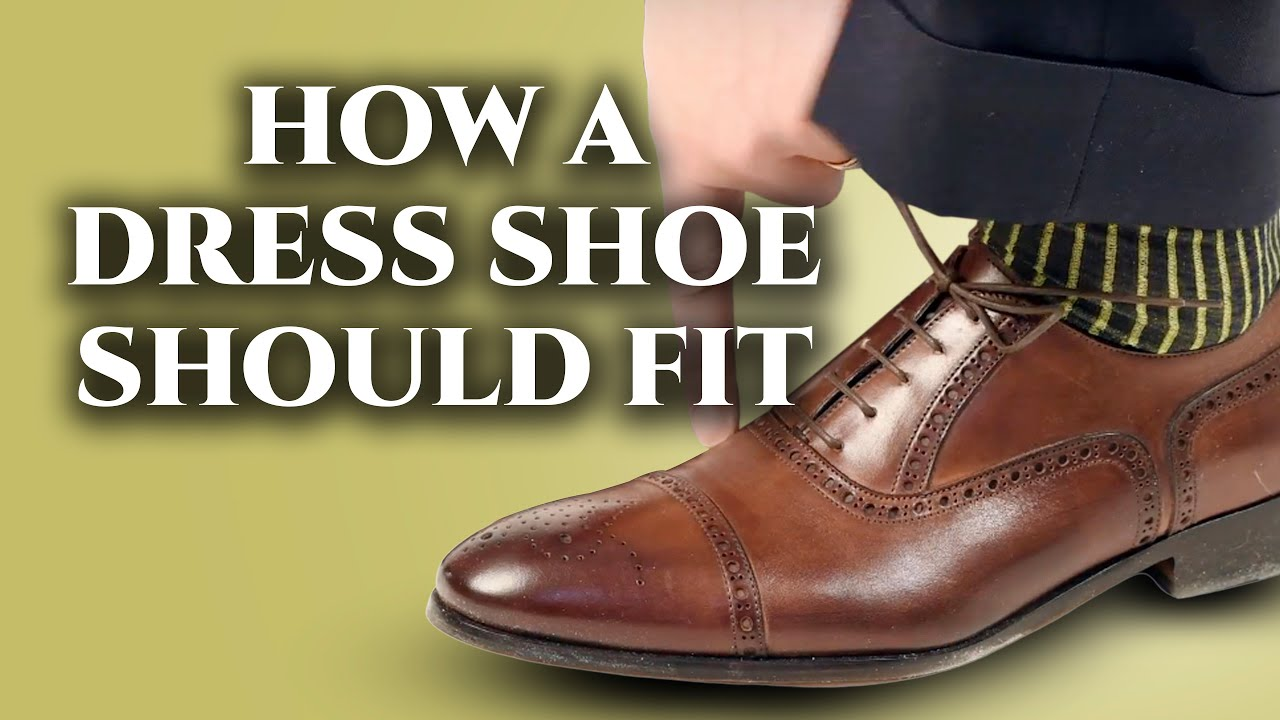 How A Mens Dress Shoe Should Fit   How To Find The Right Shoe Size ... 16c20d48dbb