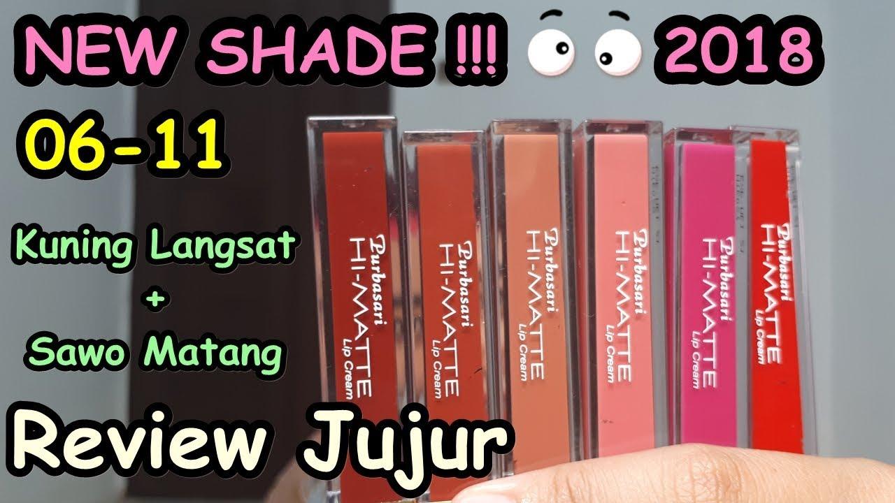 Warna Baru 06-11 NEW SHADE Purbasari Hi Matte Lip Cream