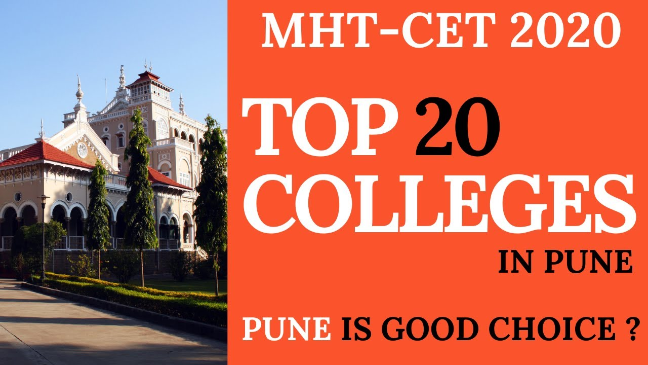 TOP 20 COLLEGES IN PUNE || MHT-CET 2020 COUNSELLING || CAP ROUND SPECIAL || PUNE IS GOOD CHOICE?