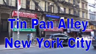 Tin Pan Alley in New York City was once the epicentre of popular music publishers and has recently been given Landmark status. Let me show you what it looks ...