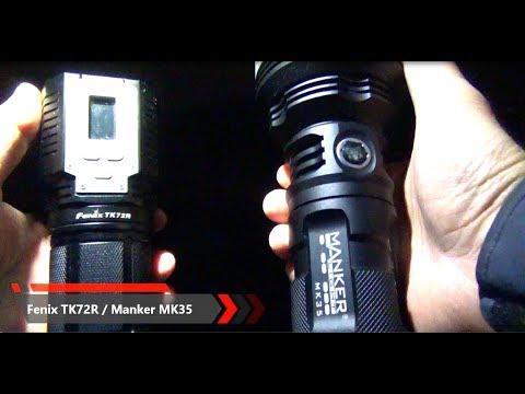 Flashlights - Quick Comparison - Fenix TK72R And Manker MK35