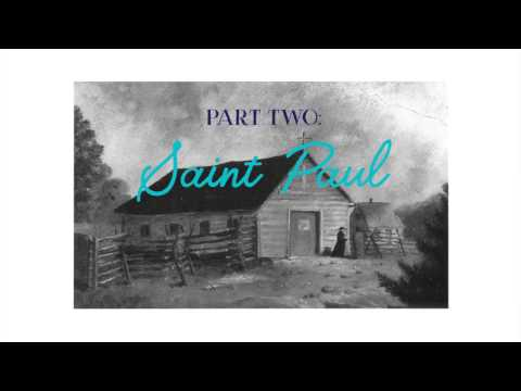 Log Cabin Chronicles --  Part Two: St Paul