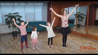 Tancování pro děti s Dašou - živě ze Stolárny