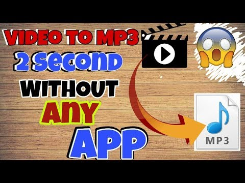 How To CONVERT VIDEO TO MP3 In 2 Second [ TRICK ]WITHOUT ANY APP OR SOFTWARE.
