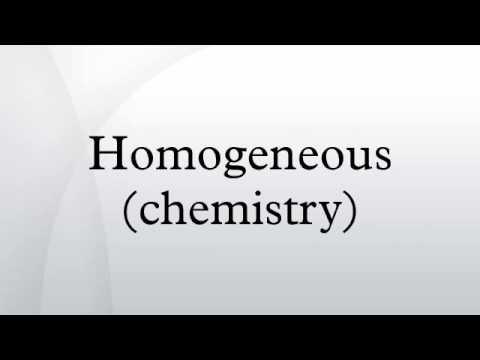 Homogeneous (chemistry)