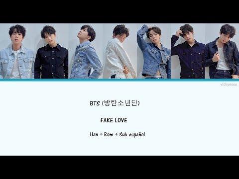 BTS (방탄소년단) - Fake Love - Han + Rom + Sub español